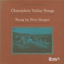 Champlain Valley Songs - CD Audio di Pete Seeger