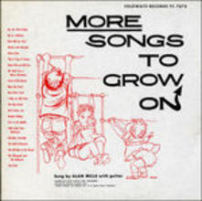 More Songs to Grow on - CD Audio di Alan Mills