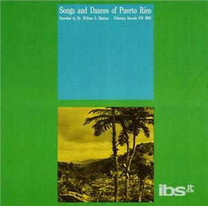 Songs & Dances Of Puerto Rico - CD Audio