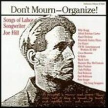 Don't Mourn. Organize! - CD Audio