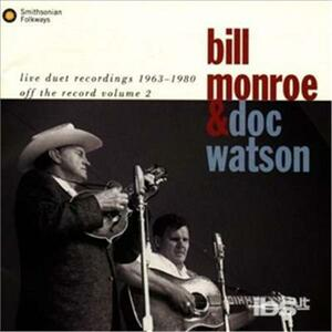 Live Duet Recordings 1963 - CD Audio di Bill Monroe