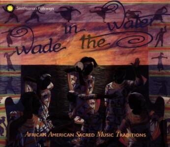 Wade in the Water vol.1.4 - CD Audio