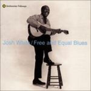 Free & Equel Blues - CD Audio di Josh White
