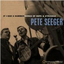 If I Had a Hammer - CD Audio di Pete Seeger