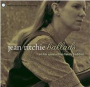 Ballads - CD Audio di Jean Ritchie