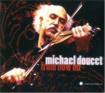 From Now On - CD Audio di Michael Doucet