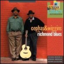 Richmond Blues - CD Audio di John Cephas,Phil Wiggins