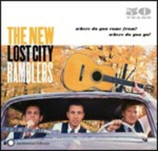 50 Years. Where Do You Come From? Where Do You Go? - CD Audio di New Lost City Ramblers