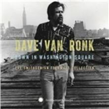 Down in Washington Square - CD Audio di Dave Van Ronk