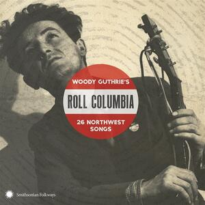 A Tribute to Woody Guthrie. Roll Columbia - CD Audio