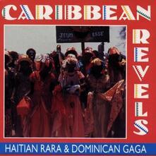 Haitan Rara & Dominican - CD Audio di Caribbean Revels