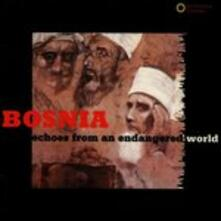 Bosnia. Echoes from an - CD Audio