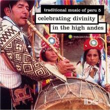 Peru 5. Celebrating Divinities - CD Audio