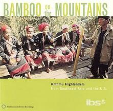 Bamboo on the Mountains - CD Audio