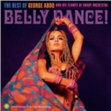 Belly Dance - CD Audio di George Abdo