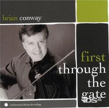 First Through The Gate - CD Audio di Brian Conway