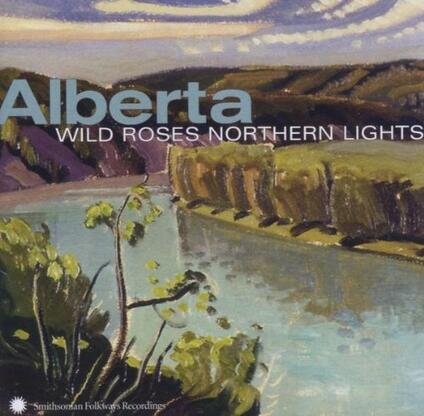 Alberta. Wild Roses Northern Lights - CD Audio
