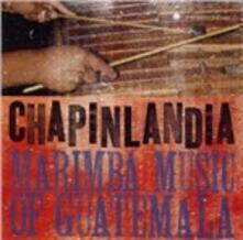 Marimba Music of Guatemala - CD Audio di Chapinlandia