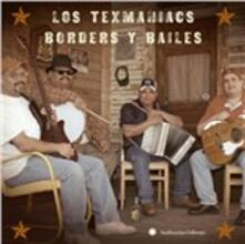 Borders Y Bailes - CD Audio di Los Texmaniacs