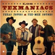 Texas Towns and Tex-Mex - CD Audio di Los Texmaniacs