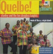 Quelbe! Music of The - CD Audio di Stanley and the Ten Sleep