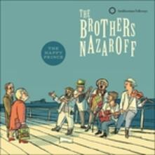 Happy Prince - CD Audio di Brothers Nazaroff