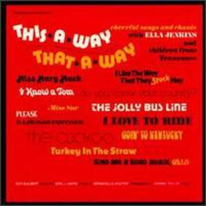 This-A-Way, That-A-Way - CD Audio di Ella Jenkins