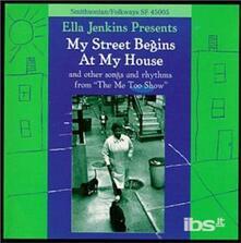 My Street Begins at My Home - CD Audio di Ella Jenkins