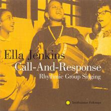 Call & Response - CD Audio di Ella Jenkins