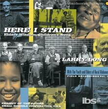 Here I Stand - CD Audio di Larry Long