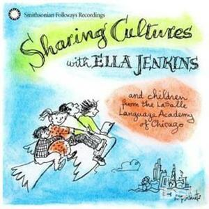 Sharing Cultures with - CD Audio di Ella Jenkins
