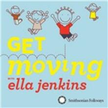 Get Moving with Ella - CD Audio di Ella Jenkins