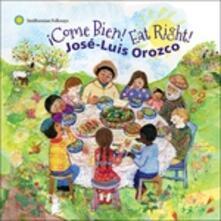 Come Bien Eat Right - CD Audio di Jose Luis Orozco
