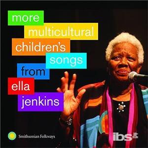 More Multicultural - CD Audio di Ella Jenkins