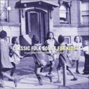 Classic Folk Songs For - CD Audio