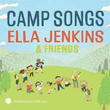 Camp Songs With Ella Jenkins & Friends - CD Audio di Ella Jenkins