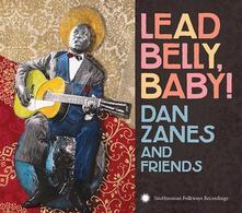Lead Belly Baby - CD Audio di Dan Zanes
