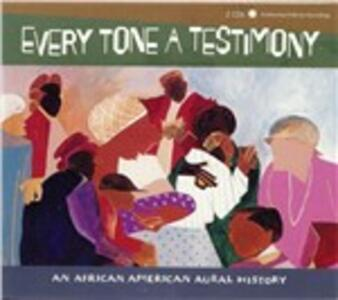Every Tone a Testimony - CD Audio