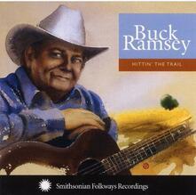 Hittin' the Trail - CD Audio di Buck Ramsey