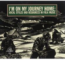 I'm on My Journey Home - CD Audio