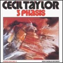 3 Phasis - CD Audio di Cecil Taylor