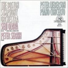 Piano Concerto - CD Audio di Peter Lieberson