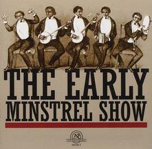 Early Minstrel Show - CD Audio