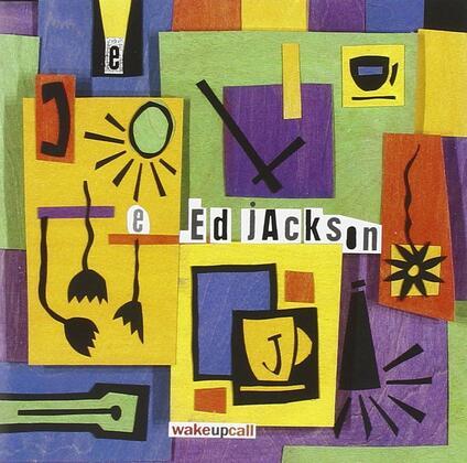 Wake-Up Call - CD Audio di Ed Jackson
