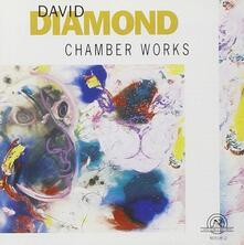 Chamber Works - CD Audio di David Diamond
