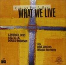 Quintet for a Day - CD Audio di What We Live
