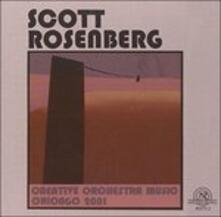 Creative Orchestra Music Chicago 2001 - CD Audio di Scott Rosenberg