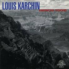 Chamber Music Of Louis Karchin - CD Audio di Louis Karchin