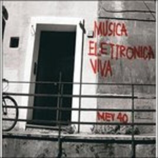 Musica Elettronica Viva Mev 40 - CD Audio di Alvin Curran,Allan Bryant