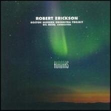 Auroras - CD Audio di Robert Erickson,Boston Modern Orchestra Project,Gil Rose